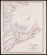 North America Sheet 1 : Nova Scotia with part of New Brunswick and Lower Canada
