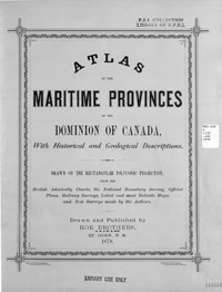 Atlas of the Maritime Provinces of the Dominion of Canada